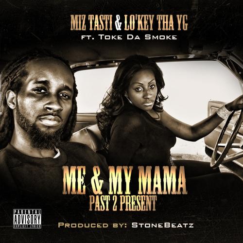Past 2 Present ft. Miz Tasti & Toke Da Smoke produced by StoneBeatz